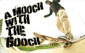 A Mooch with the Gooch
