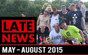 LateNews - Freestyle Skateboarding News Summer 2015